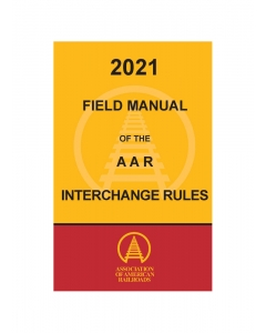 2021 Field Manual of the AAR Interchange Rules