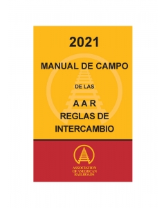 2021 Spanish Field Manual of the AAR Interchange Rules (Bound Only) - HARD COPY (Paper)