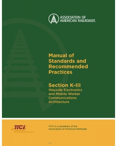 Section K Part III - Wayside Electronics and Mobile Worker Communications Architecture - PDF (Electronic)