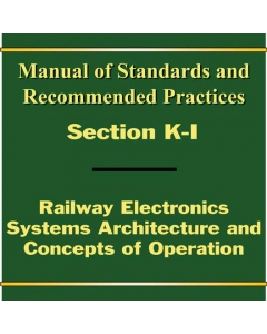 Section K Part I - Railway Electronics Systems Architecture and Concepts of Operations - PDF (Electronic)