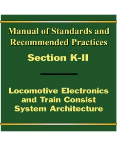 Section K Part II - Locomotive Electronics and Train Consist Systems Architecture - PDF (Electronic)