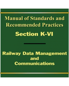 Section K Part VI - Railway Data Management and Communications - PDF (Electronic)