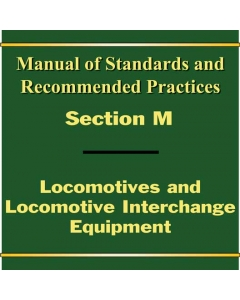 Section M - Locomotives and Locomotive Interchange Equipment  (2020)