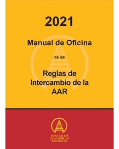 2021 Spanish Office Manual of the AAR Interchange Rules - HARD COPY (Paper)