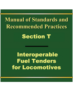Section T - Interoperable Fuel Tenders for Locomotives